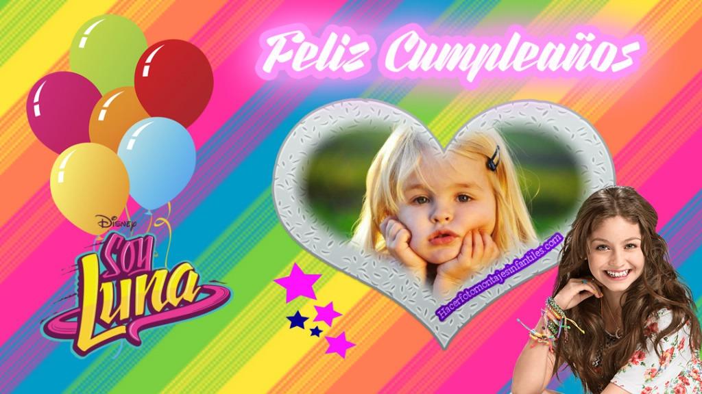 Fotomontaje de Feliz Cumpleaños Soy Luna | Fotomontajes